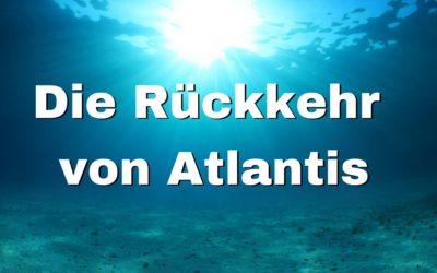 Die Rückkehr von Atlantis