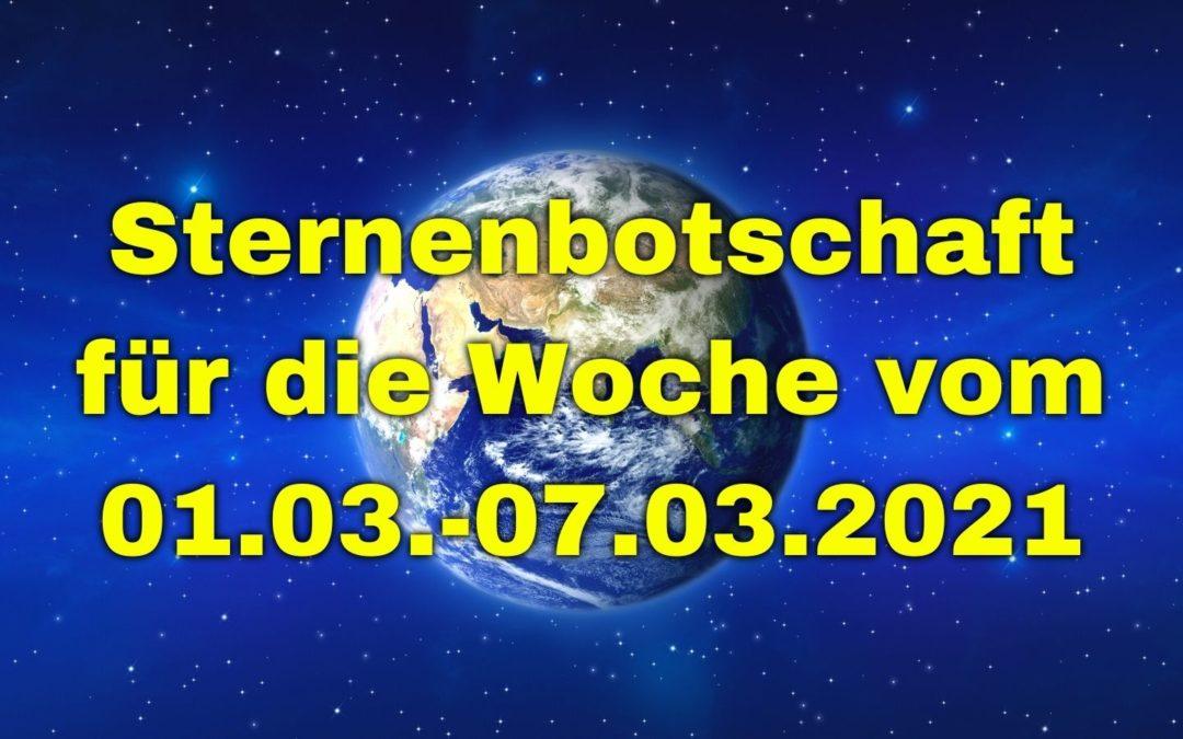Sternenbotschaft für die Woche vom 01.03.-07.03.2021