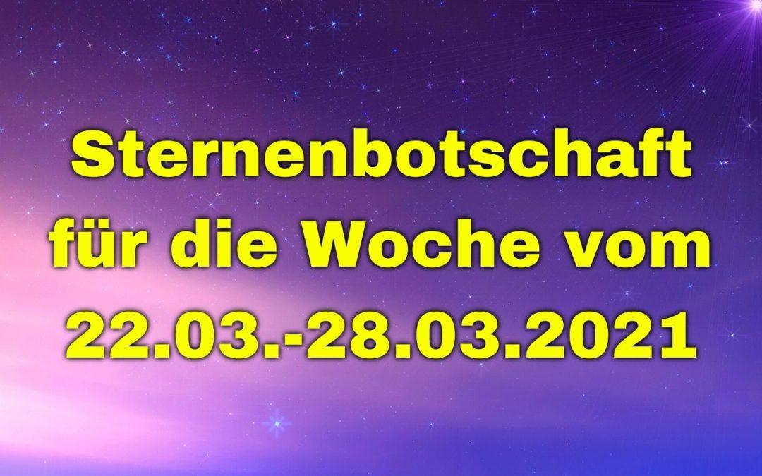 Sternenbotschaft für die Woche vom 22.03.-28.03.2021