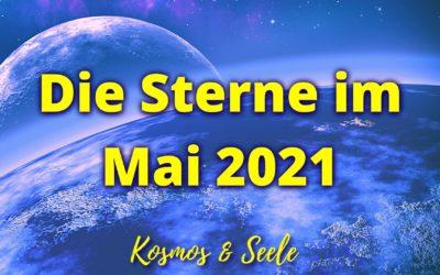 Die Sterne im Mai 2021