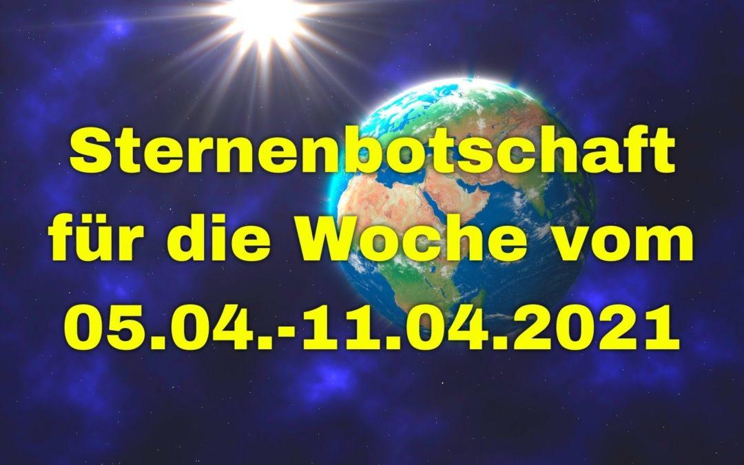Sternenbotschaft für die Woche vom 05.04.-11.04.2021