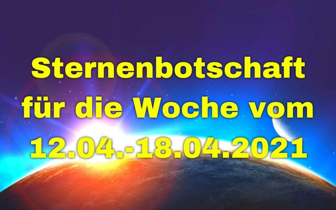 Sternenbotschaft für die Woche vom 11.04.-18.04.2021