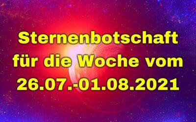 Sternenbotschaft für die Woche vom 26.07.-01.08.2021