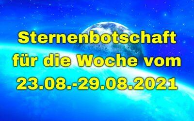 Sternenbotschaft für die Woche vom 23.08.-29.08.2021