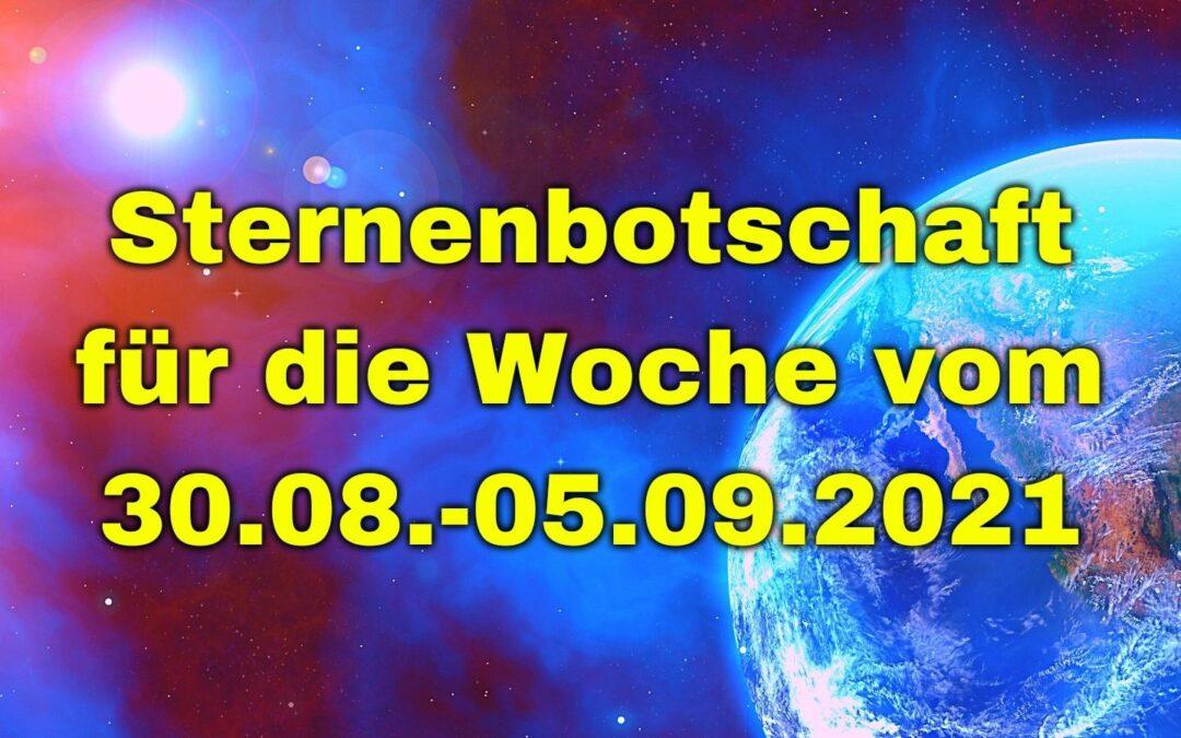 Sternenbotschaft für die Woche vom 30.08.-05.09.2021