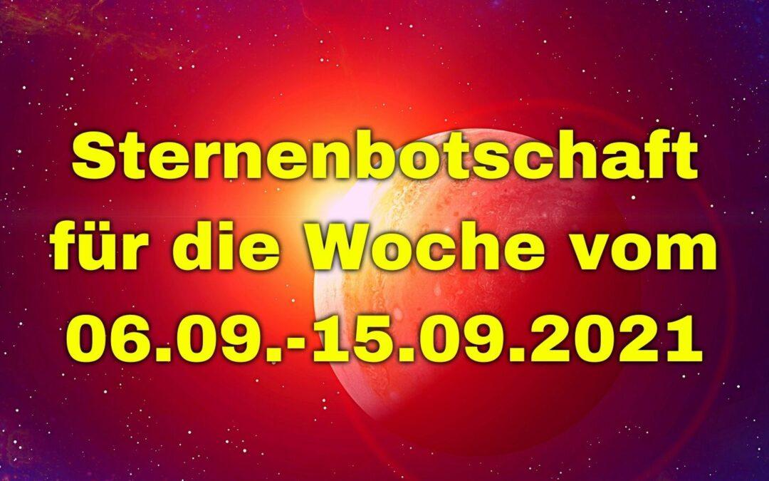 Sternenbotschaft für die Woche vom 06.09.-12.09.2021
