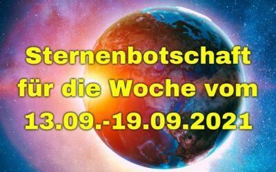 Sternenbotschaft für die Woche vom 13.09.-19.09.2021