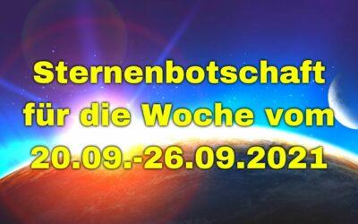 Sternenbotschaft für die Woche vom 20.09.-26.09.2021